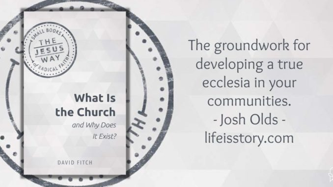 What is the Church David Fitch