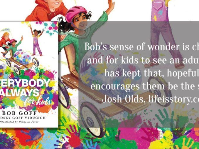 Everybody Always for Kids Bob Goff