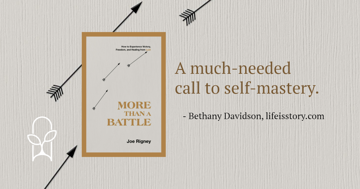 More Than a Battle Joe Rigney