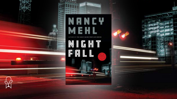 Night Fall Nancy Mehl