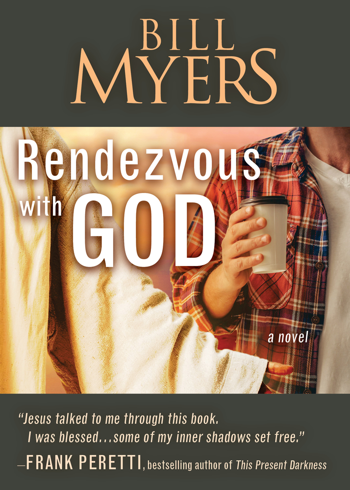 Rendezvous with God Bill Myers