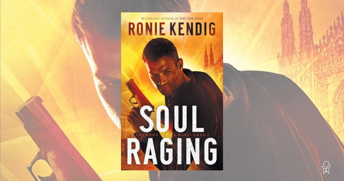 Soul Raging Ronie Kendig