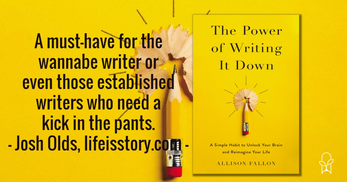 The Power of Writing it Down Allison Fallon