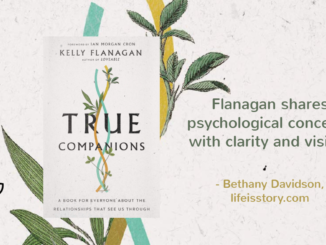 True Companions Kelly Flanagan