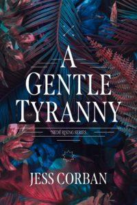 A Gentle Tyranny Jess Corban