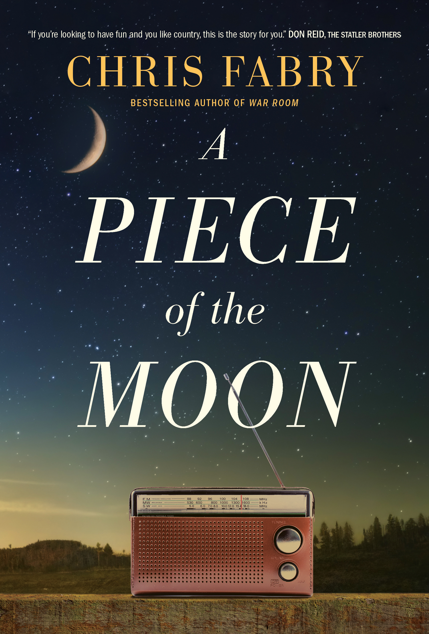 A Piece of the Moon by Chris Fabry