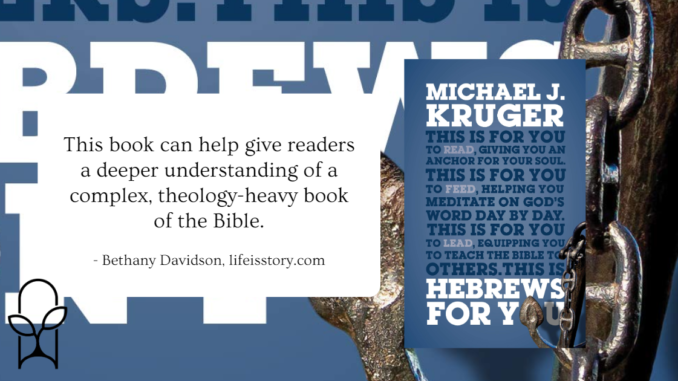 Hebrews for You Michael J Kruger