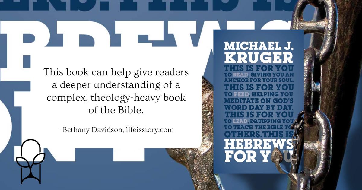 Hebrews for You Michael J Kruger