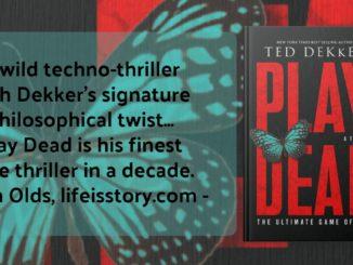 Play Dead Ted Dekker