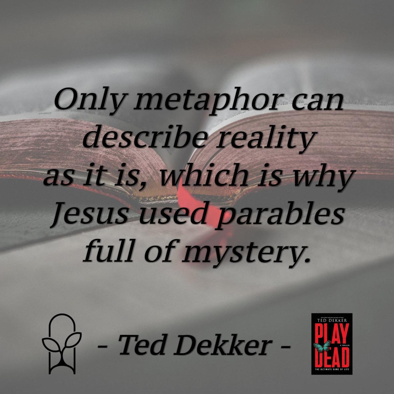 TedDekkerQuote03