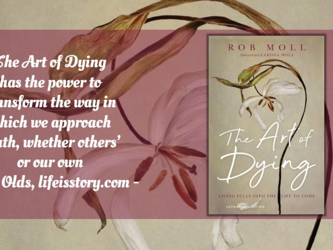 The Art of Dying Rob Moll