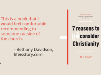 7 Reasons to Reconsider Christianity Ben Shaw