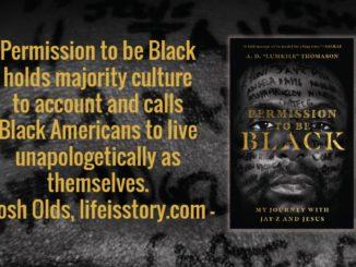 Permission to be Black AD Thomason