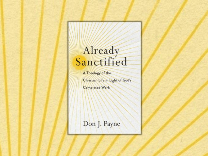 Already Sanctified Don Payne
