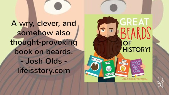 Great Beards of History Kellen Roggenbuck