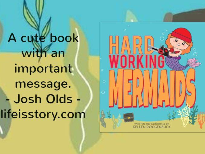 Hard Working Mermaids - Kellen Roggenbuck
