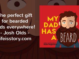 My Dad Has a Beard Kellen Roggenbuck