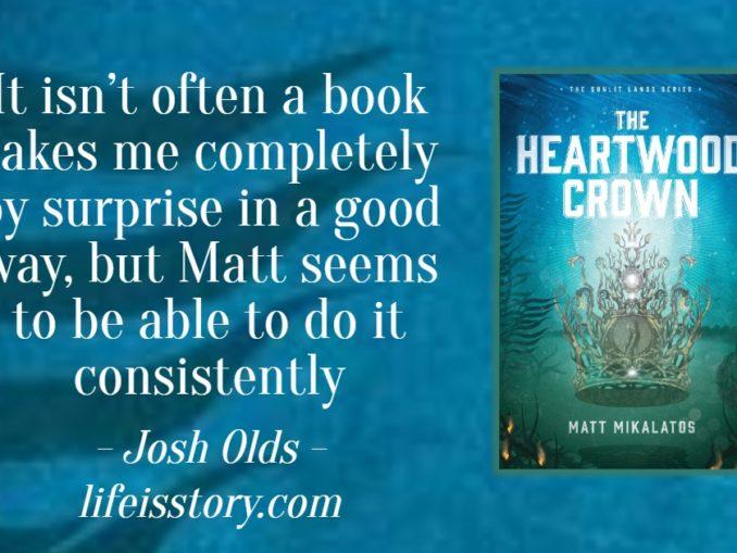 The Heartwood Crown Matt Mikalatos