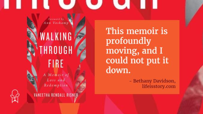 Walking Through Fire Vaneetha Rendall Risner (1)