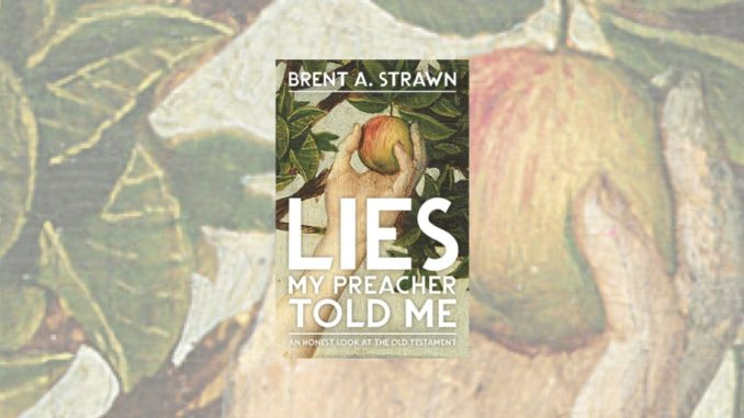 Lies My Preacher Told Me Brent Strawn