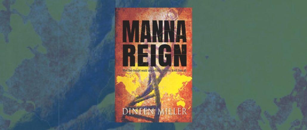 Manna Reign Dineen Miller