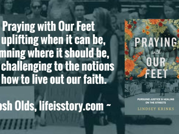 Praying With Our Feet Lindsey Krinks