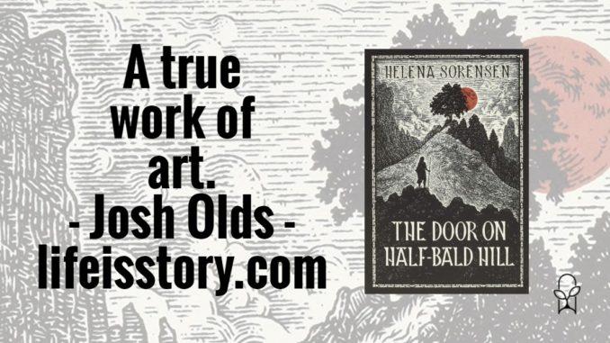 The Door on Half-Bald Hill Helena Sorensen