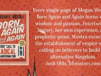 Born Again and Again Megan Westra