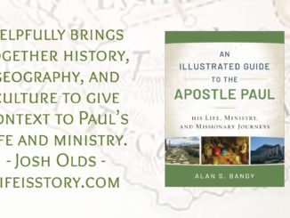 An Illustrated Guide to the Apostle Paul Alan S Bandy