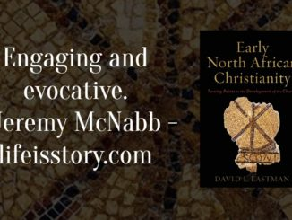Early North African Christianity David Eastman