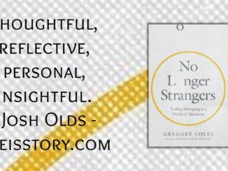 No Longer Strangers Gregory Coles
