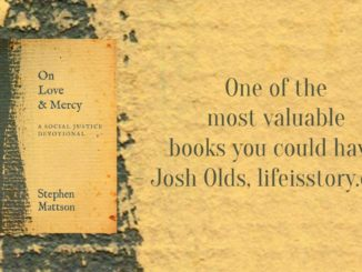 On Love and Mercy Stephen Mattson