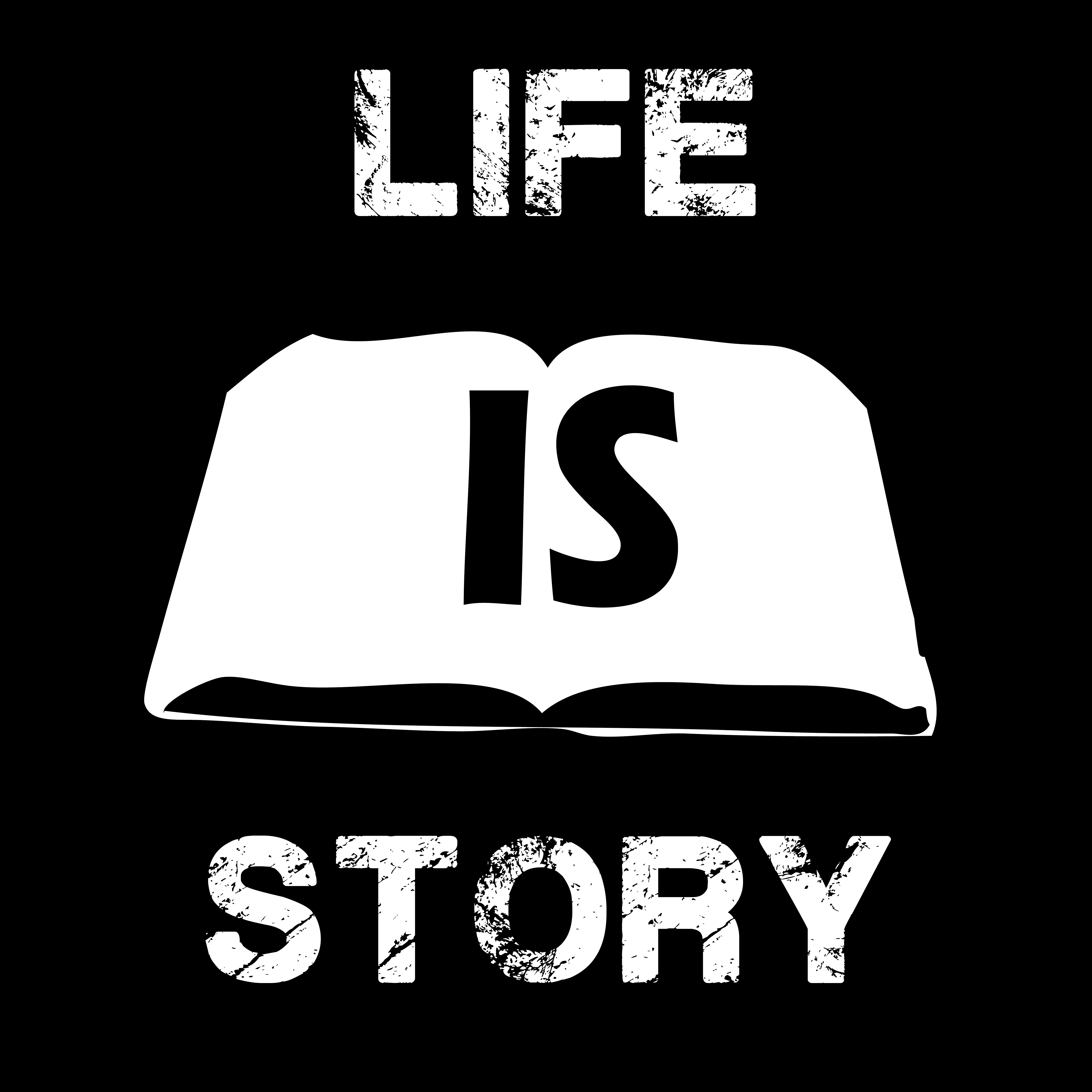 Life is Story